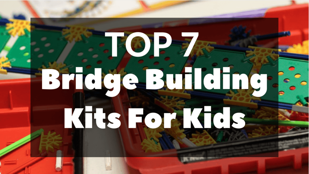 Bridge Building Kits For Kids