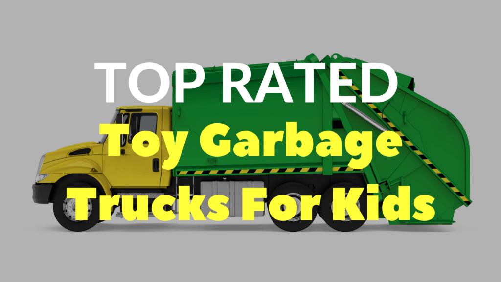 Toy Garbage Trucks For Kids