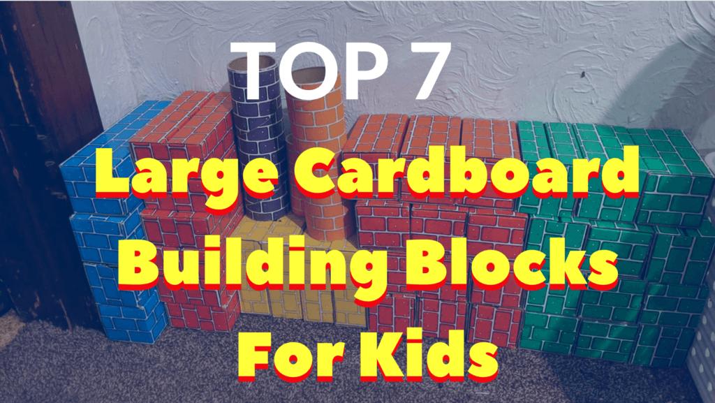 Large Cardboard Building Blocks For Kids