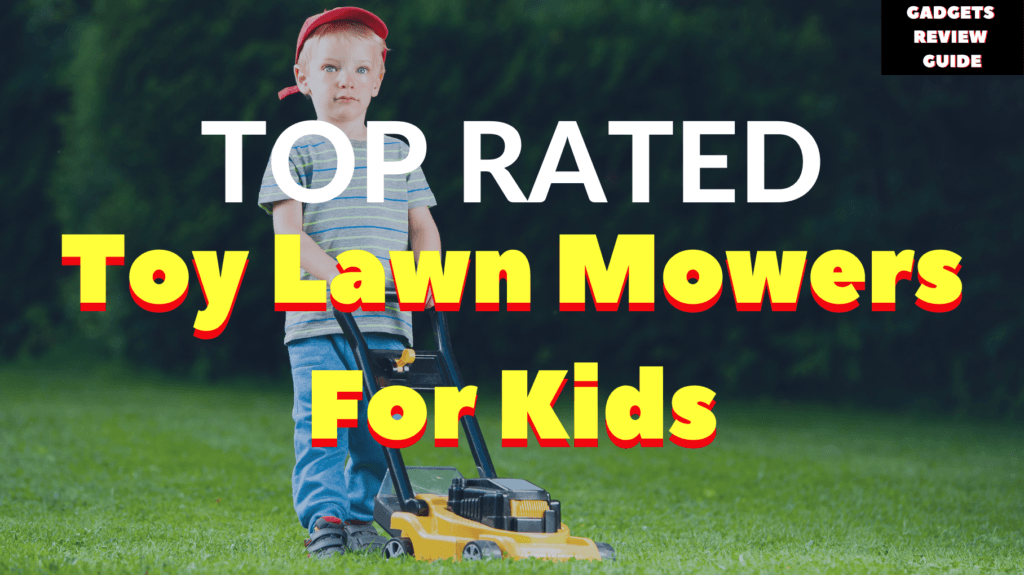 Toy Lawn Mowers For Kids