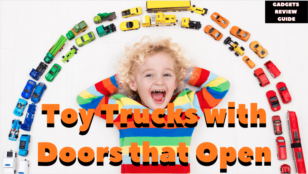 Toy Trucks with Doors that Open