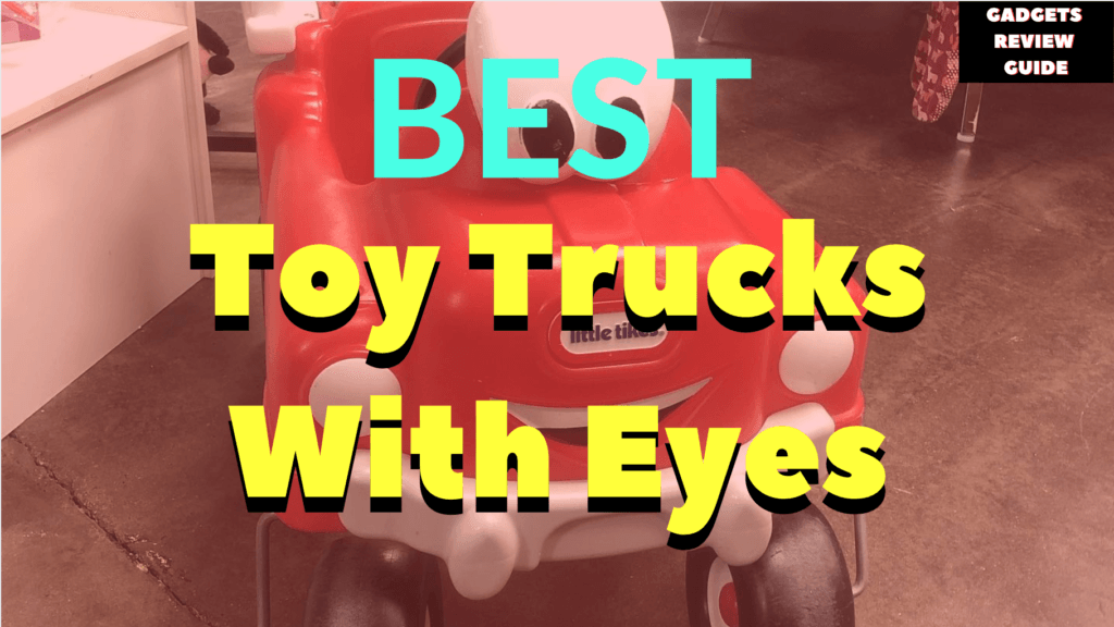 Toy Trucks With Eyes